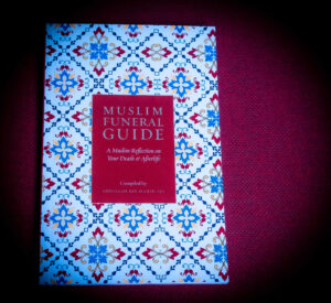 A new book from the Lamppost Education Initiative-The Muslim Funeral Guide